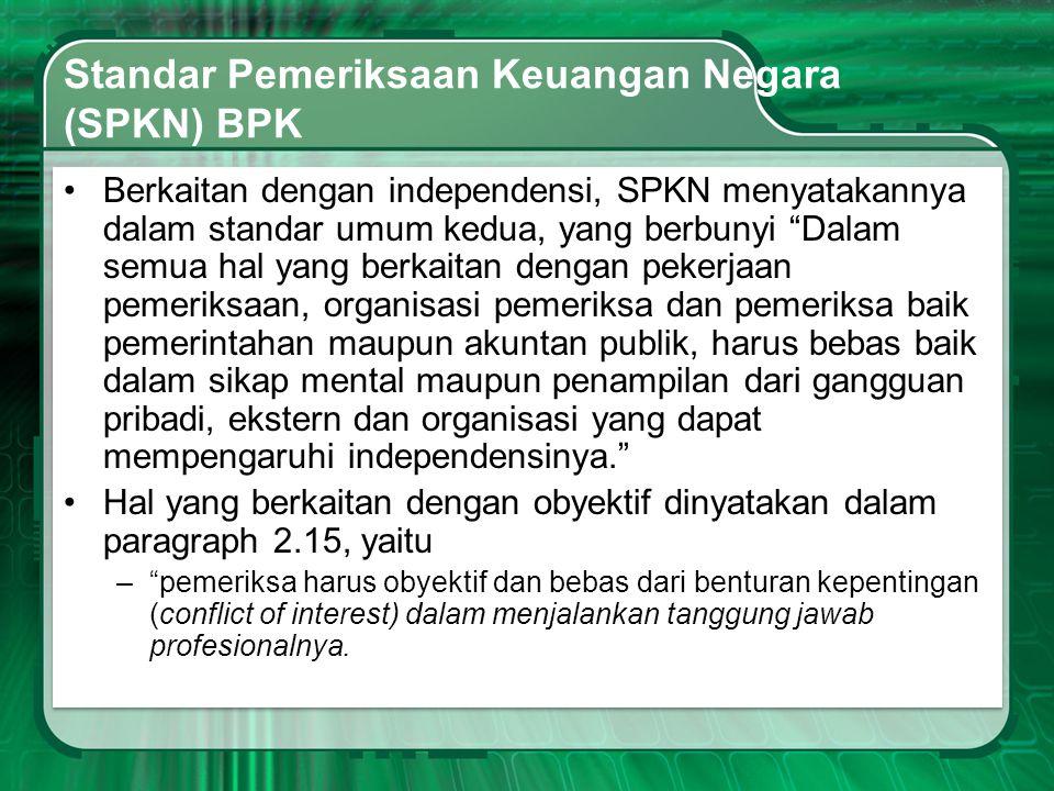 Standar Pemeriksaan Keuangan Negara (SPKN) BPK