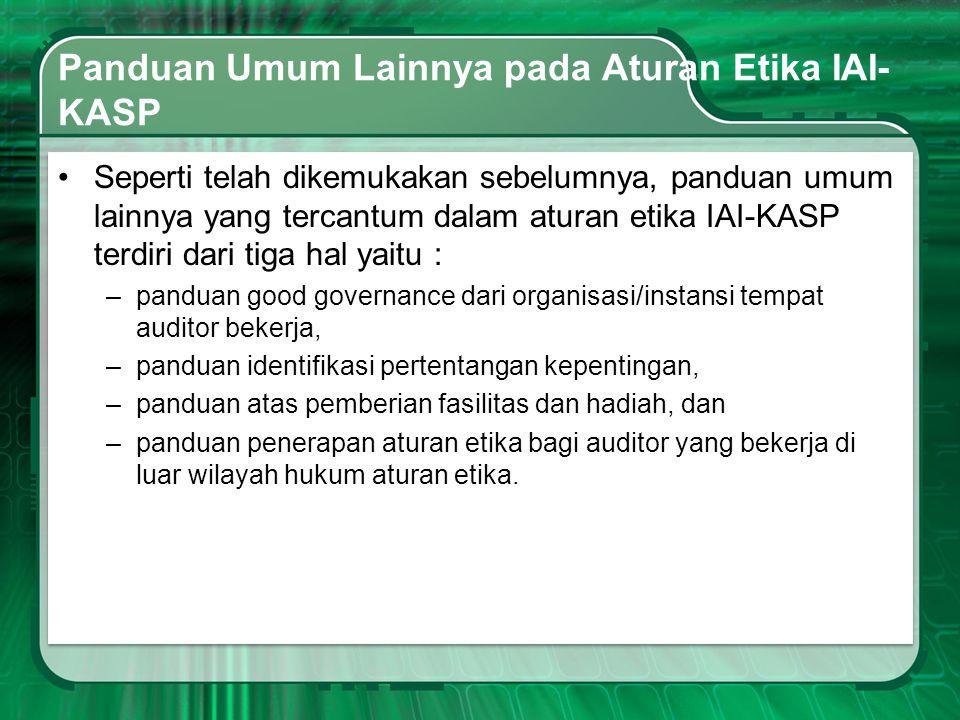 Panduan Umum Lainnya pada Aturan Etika IAI-KASP