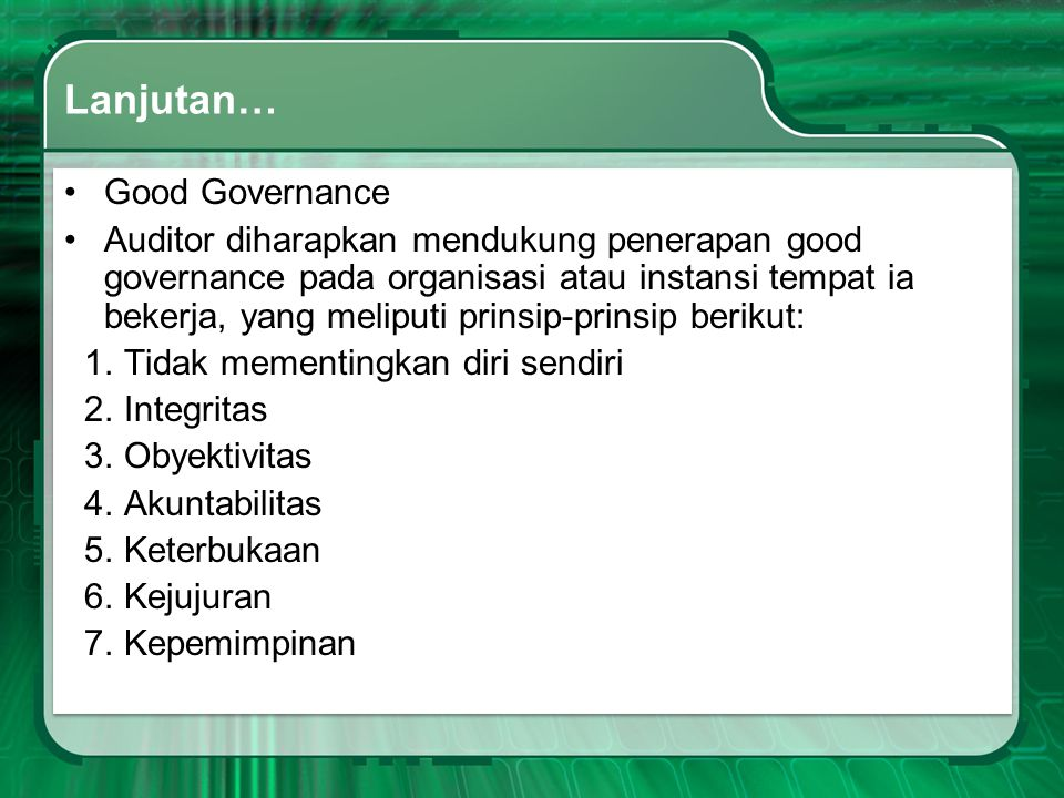 Lanjutan… Good Governance