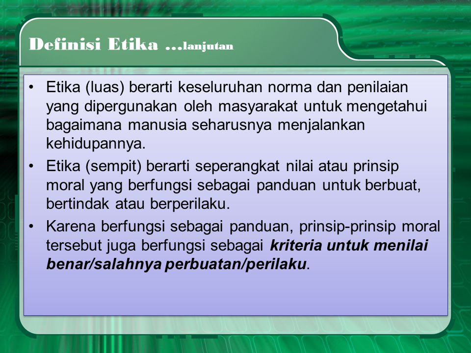 Definisi Etika …lanjutan