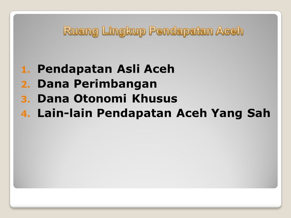 Ruang Lingkup Pendapatan Aceh