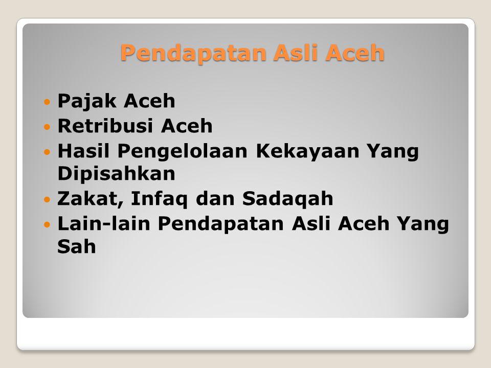 Pendapatan Asli Aceh Pajak Aceh Retribusi Aceh