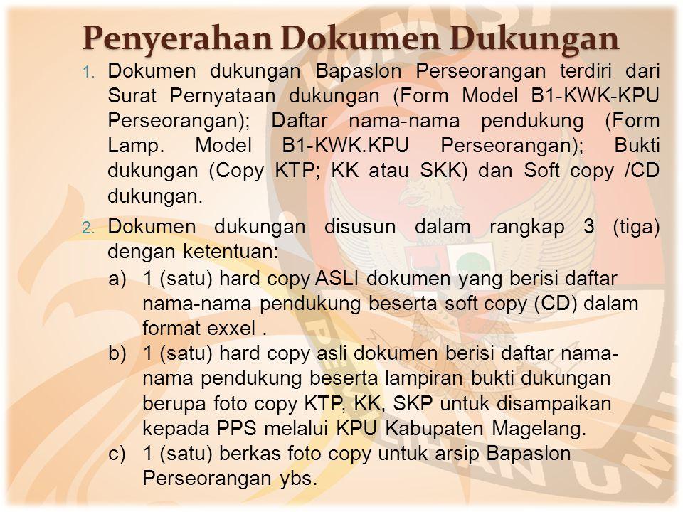 Penyerahan Dokumen Dukungan