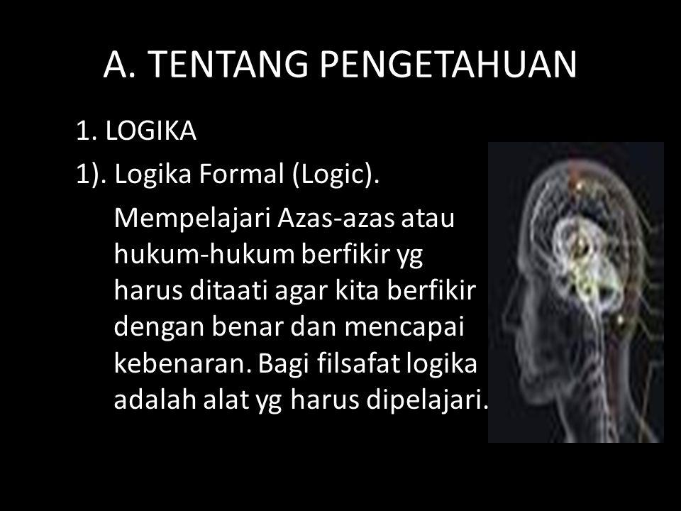 A. TENTANG PENGETAHUAN