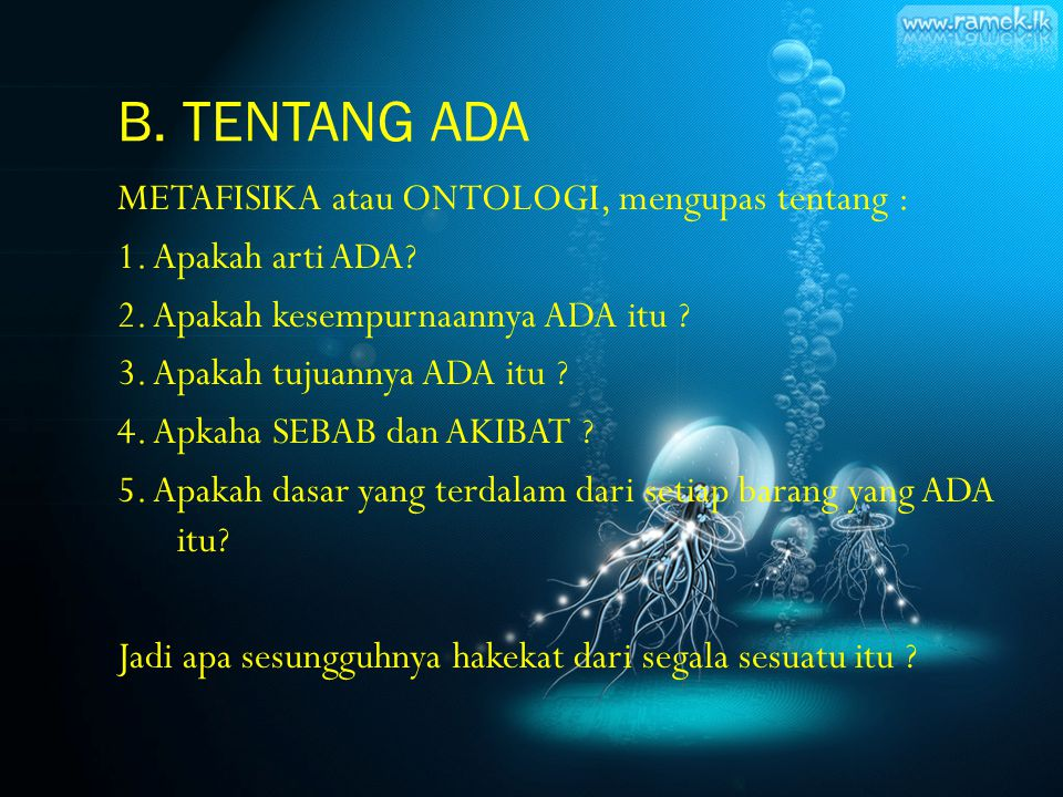 B. TENTANG ADA