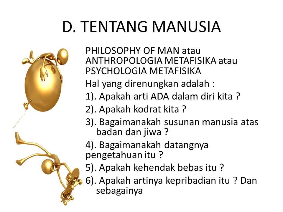 D. TENTANG MANUSIA