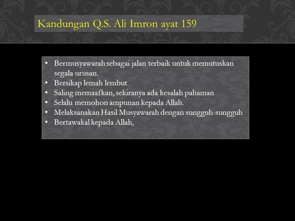 Kandungan Q.S. Ali Imron ayat 159