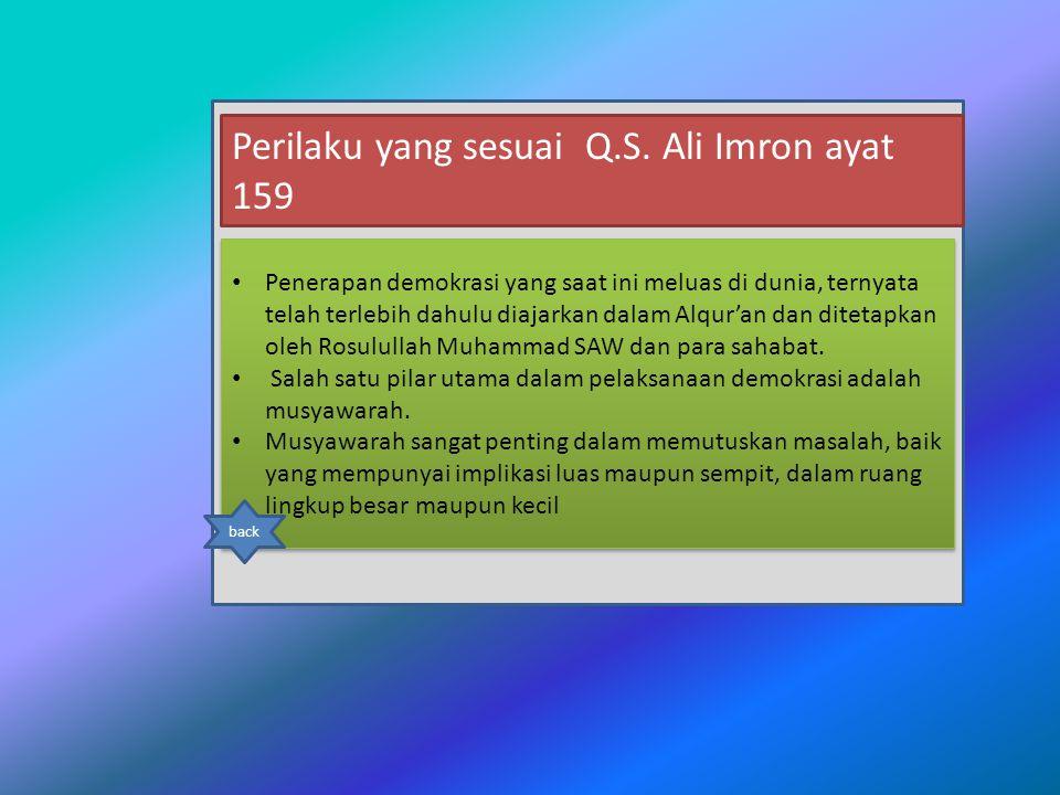 Perilaku yang sesuai Q.S. Ali Imron ayat 159