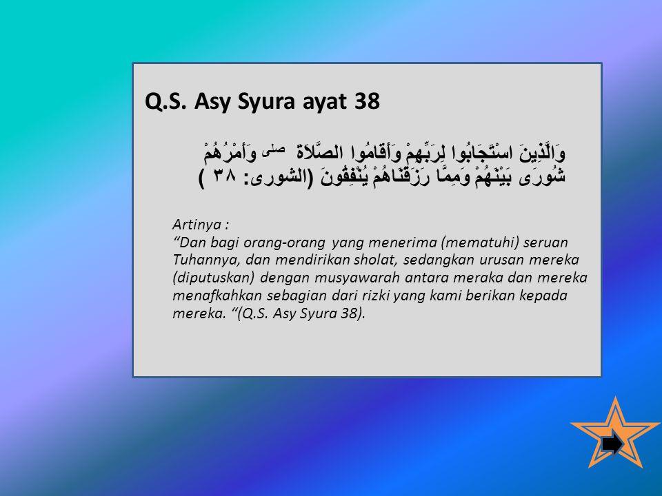 Q.S. Asy Syura ayat 38