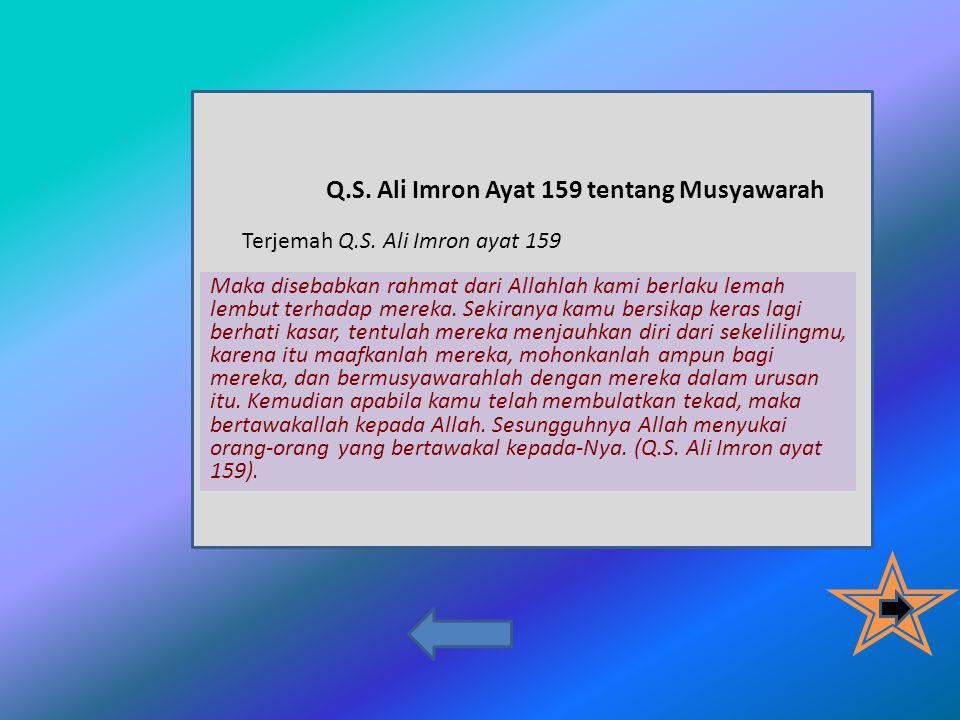 Q.S. Ali Imron Ayat 159 tentang Musyawarah