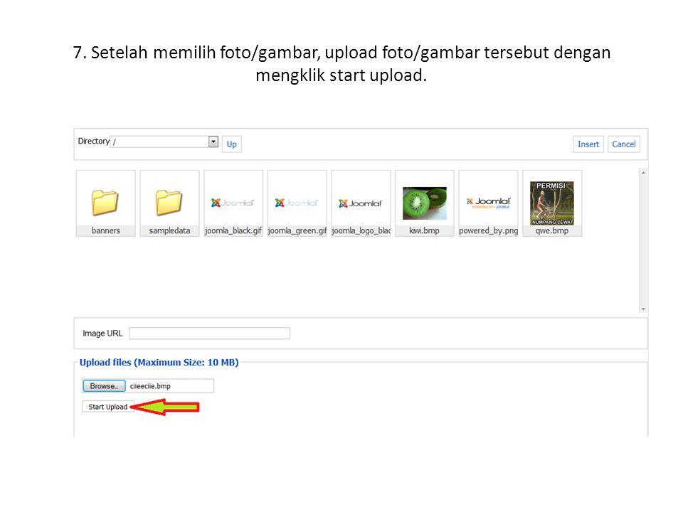 7. Setelah memilih foto/gambar, upload foto/gambar tersebut dengan mengklik start upload.