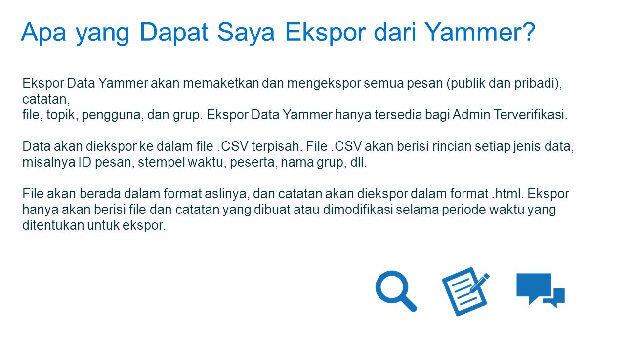Apa yang Dapat Saya Ekspor dari Yammer