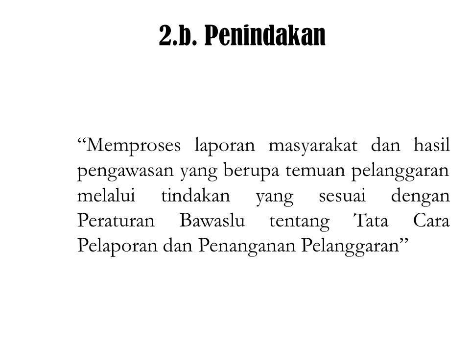2.b. Penindakan