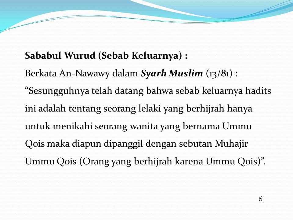 Sababul Wurud (Sebab Keluarnya) :