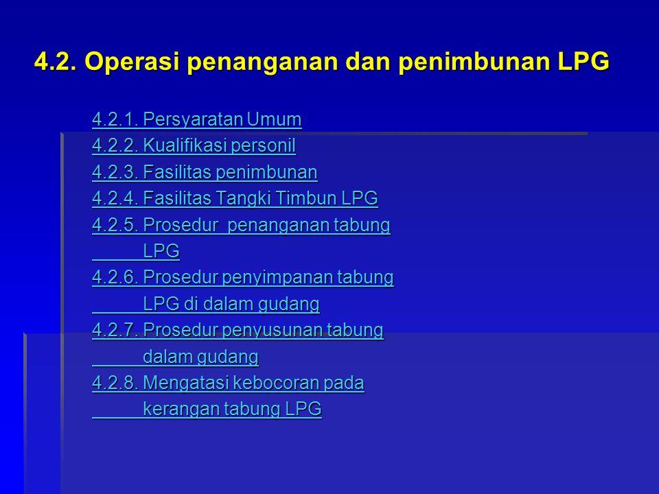 4.2. Operasi penanganan dan penimbunan LPG