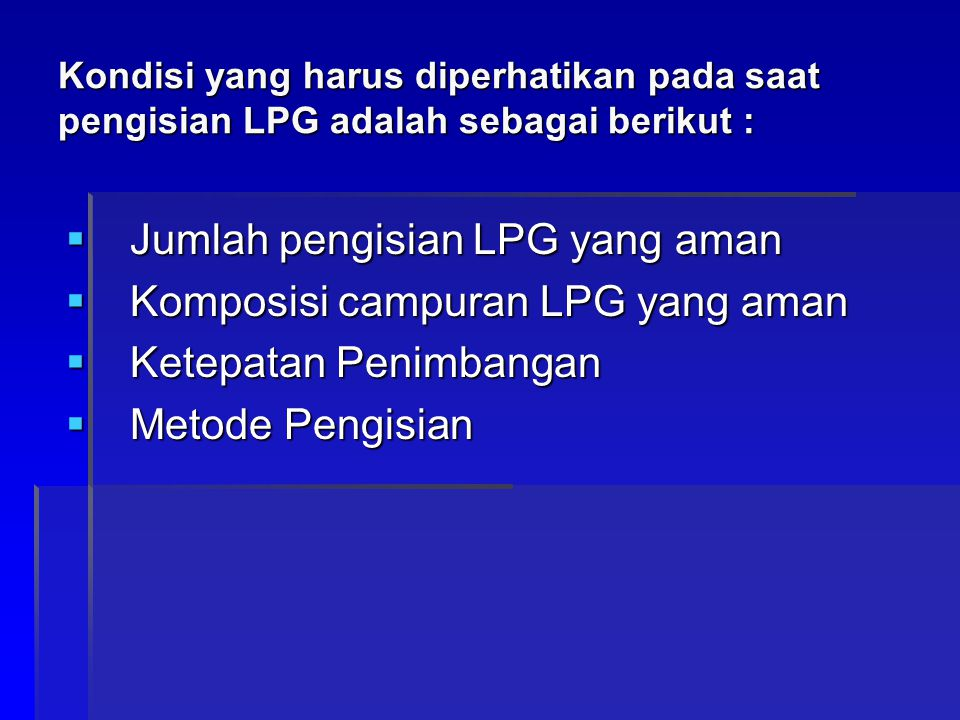 Jumlah pengisian LPG yang aman Komposisi campuran LPG yang aman