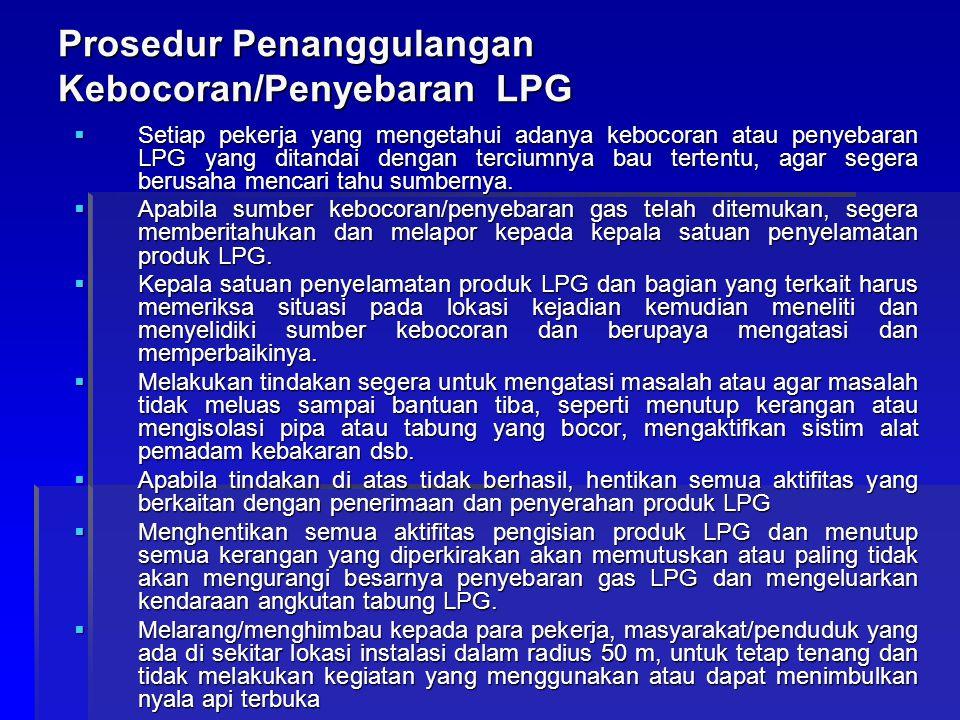 Prosedur Penanggulangan Kebocoran/Penyebaran LPG
