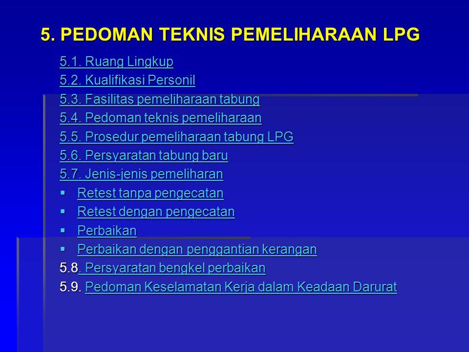 5. PEDOMAN TEKNIS PEMELIHARAAN LPG