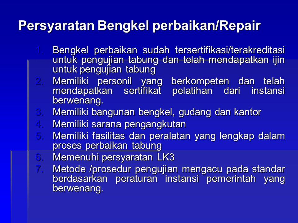 Persyaratan Bengkel perbaikan/Repair