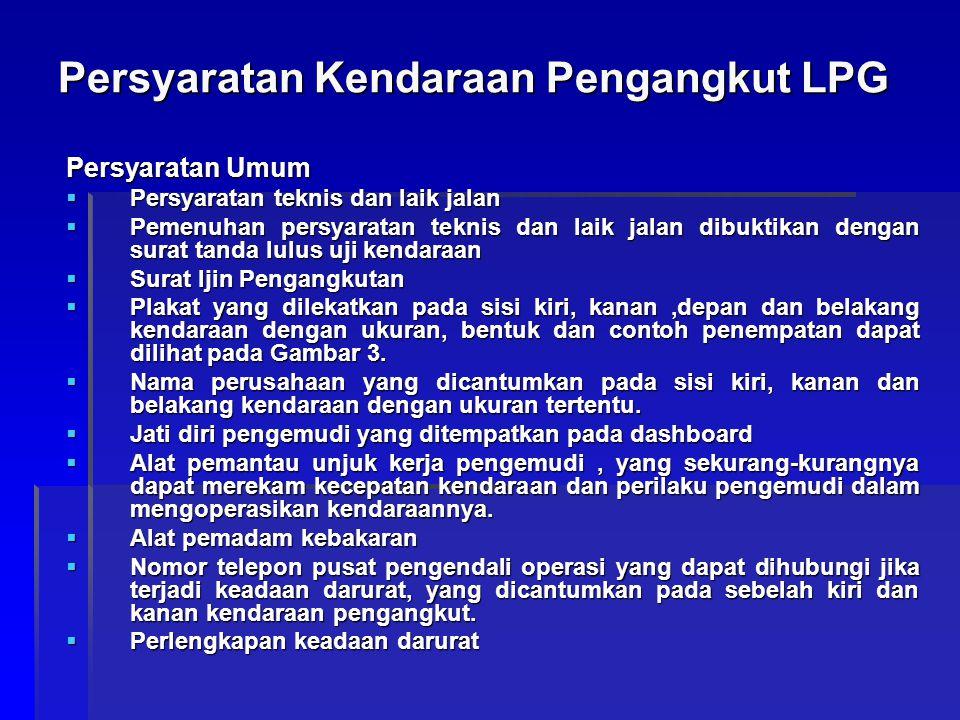 Persyaratan Kendaraan Pengangkut LPG