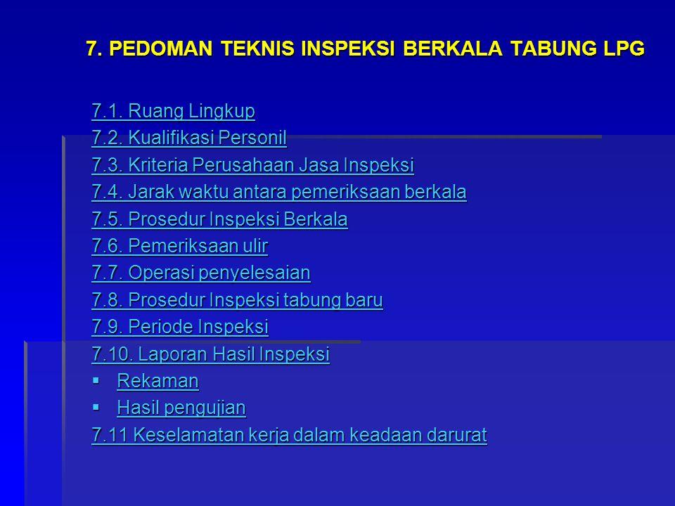 7. PEDOMAN TEKNIS INSPEKSI BERKALA TABUNG LPG