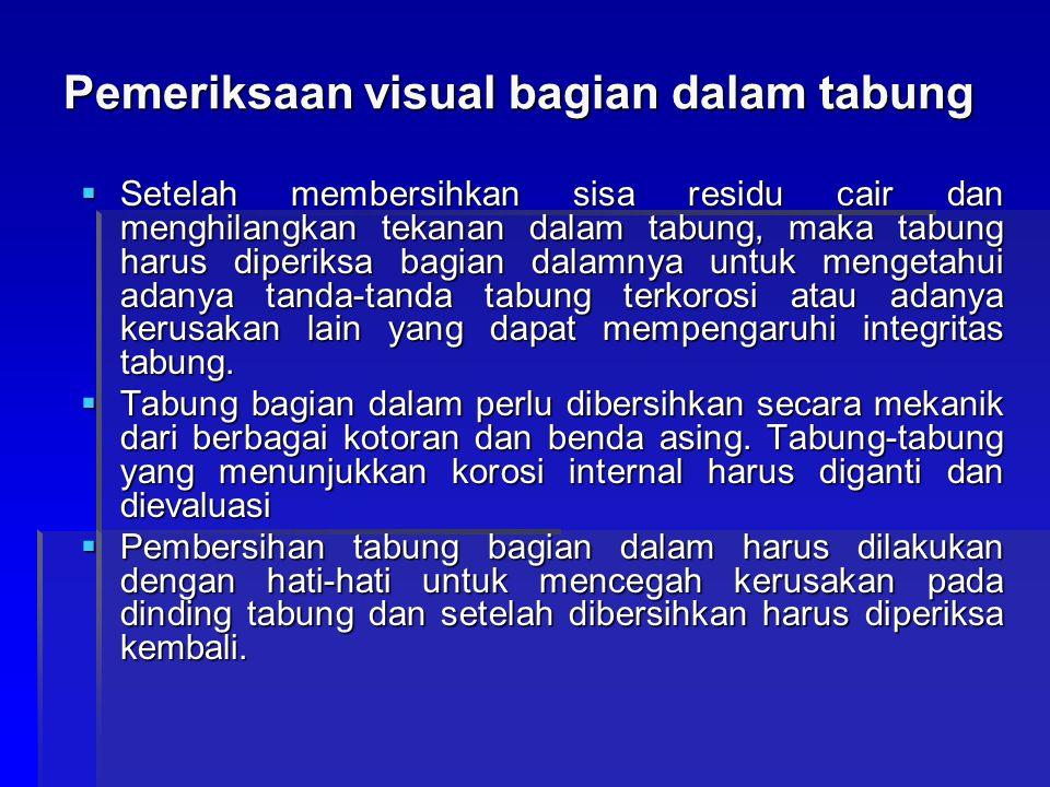 Pemeriksaan visual bagian dalam tabung