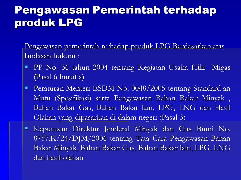 Pengawasan Pemerintah terhadap produk LPG