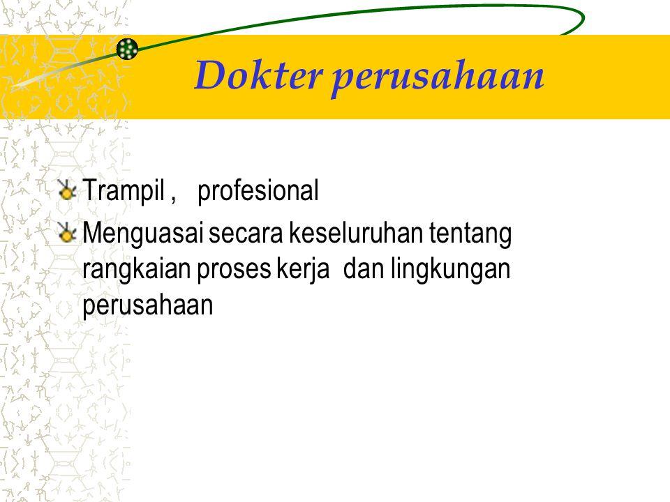 Dokter perusahaan Trampil , profesional