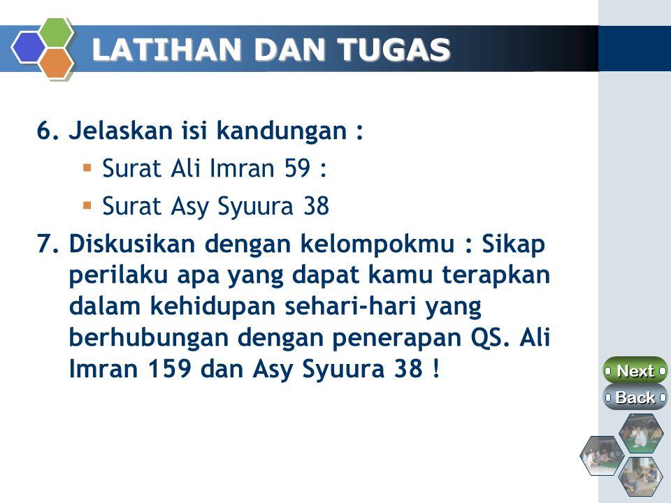 LATIHAN DAN TUGAS 6. Jelaskan isi kandungan : Surat Ali Imran 59 :
