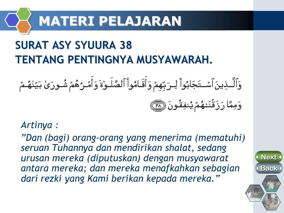 MATERI PELAJARAN SURAT ASY SYUURA 38 TENTANG PENTINGNYA MUSYAWARAH.