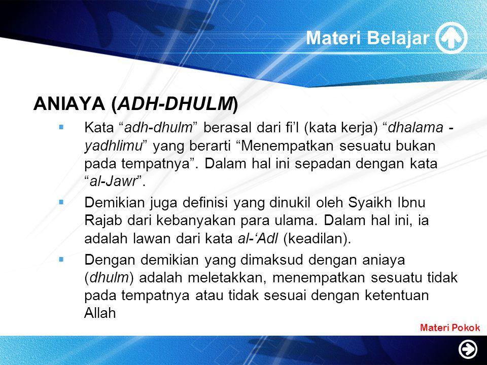 Materi Belajar ANIAYA (ADH-DHULM)