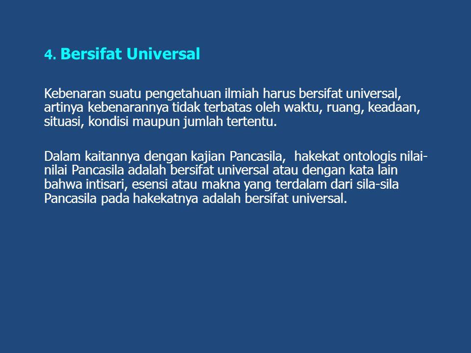 4. Bersifat Universal
