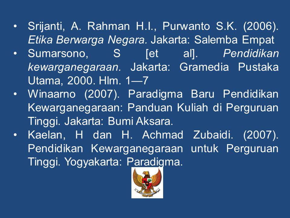 Srijanti, A. Rahman H. I. , Purwanto S. K. (2006)