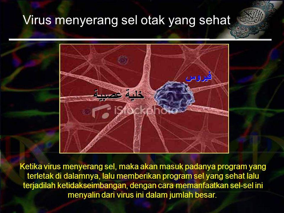 Virus menyerang sel otak yang sehat