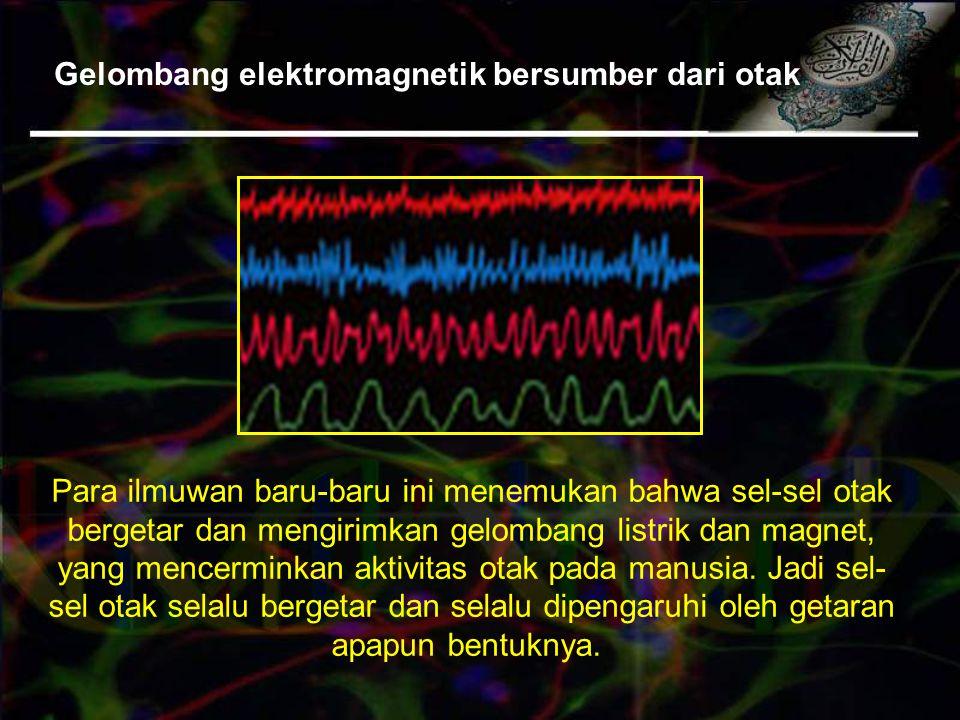 Gelombang elektromagnetik bersumber dari otak