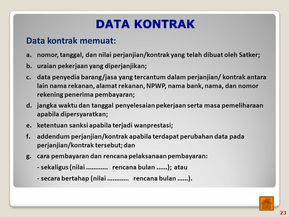 DATA KONTRAK Data kontrak memuat:
