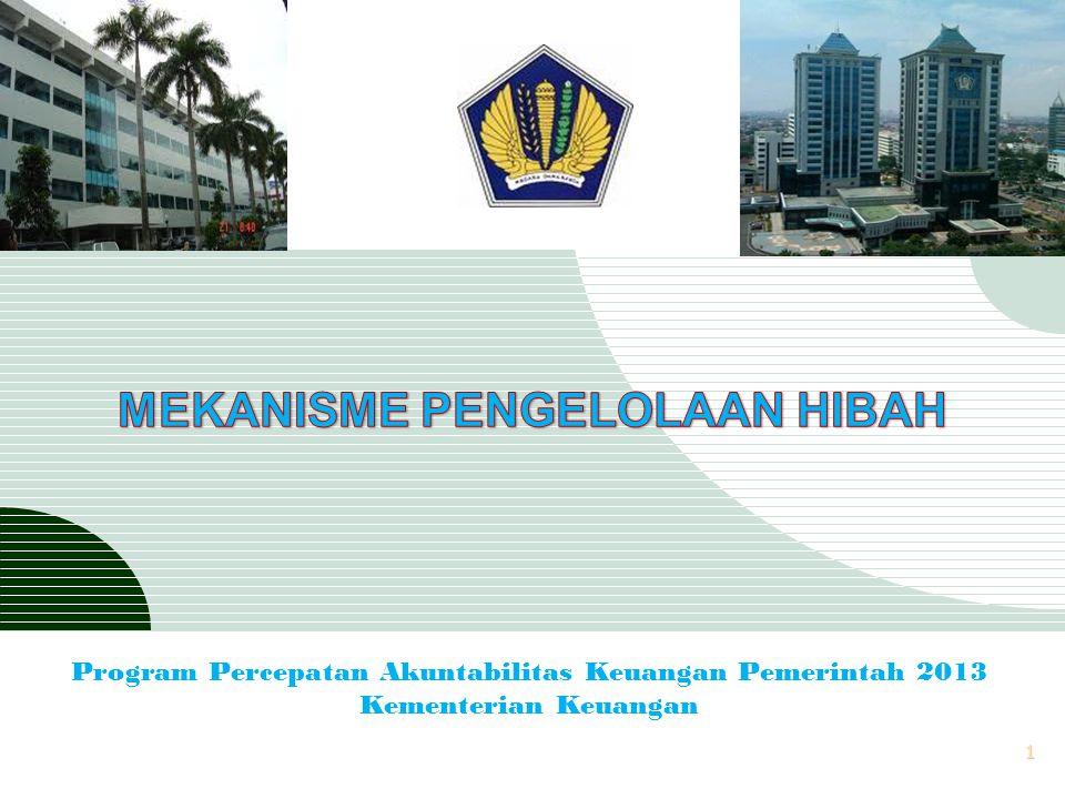 MEKANISME PENGELOLAAN HIBAH