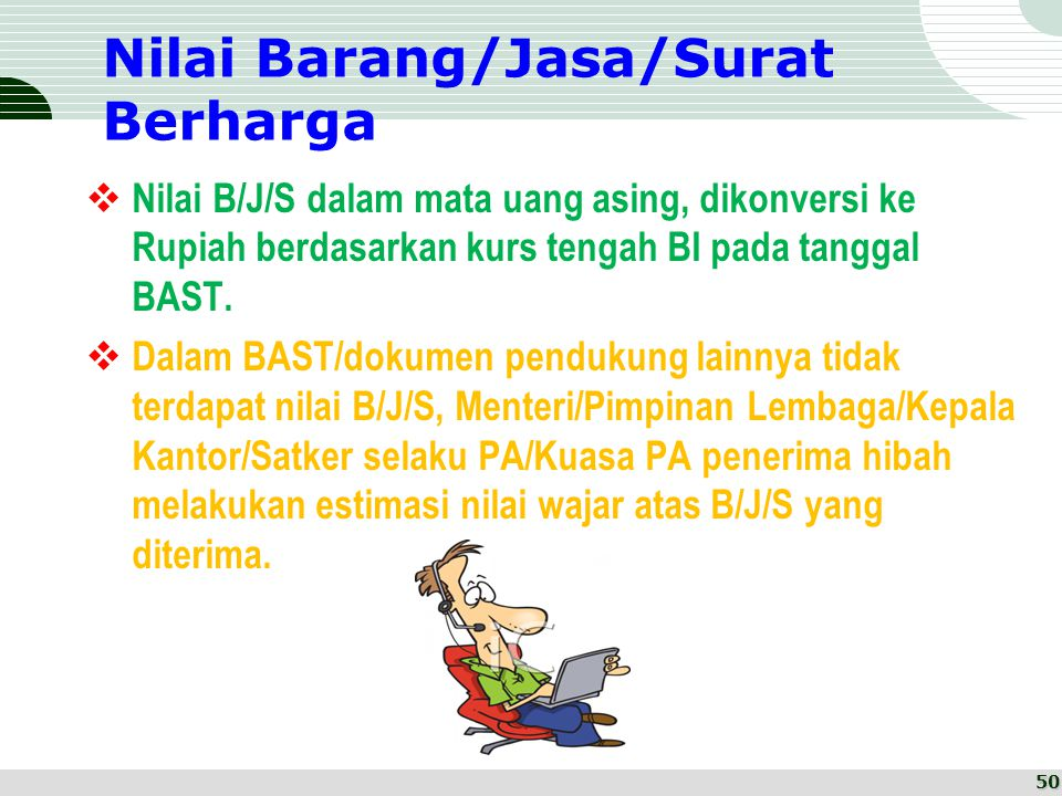 Nilai Barang/Jasa/Surat Berharga