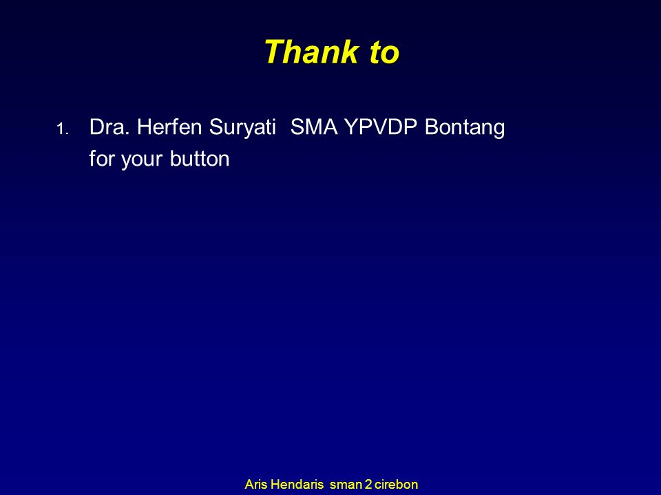 Thank to Dra. Herfen Suryati SMA YPVDP Bontang for your button