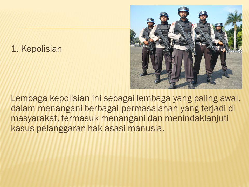 1. Kepolisian