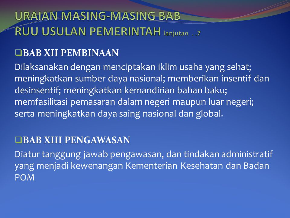 URAIAN MASING-MASING BAB RUU USULAN PEMERINTAH lanjutan . .7
