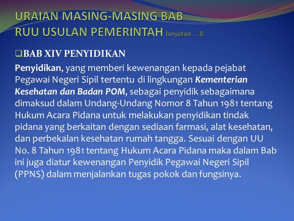 URAIAN MASING-MASING BAB RUU USULAN PEMERINTAH lanjutan . .8