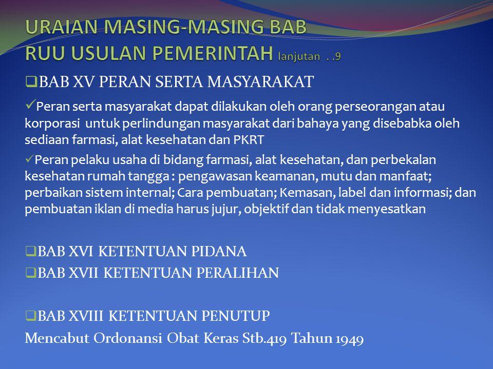 URAIAN MASING-MASING BAB RUU USULAN PEMERINTAH lanjutan . .9