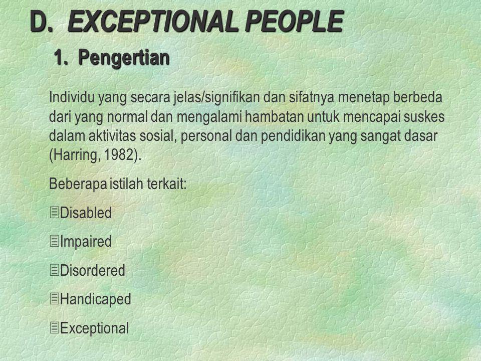 D. EXCEPTIONAL PEOPLE 1. Pengertian