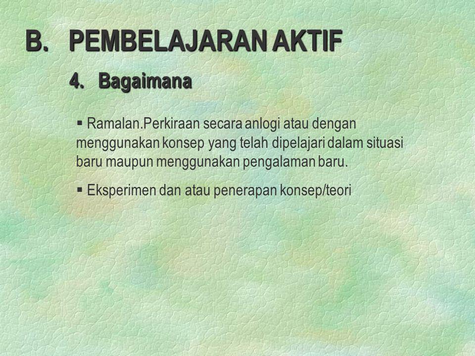 B. PEMBELAJARAN AKTIF 4. Bagaimana