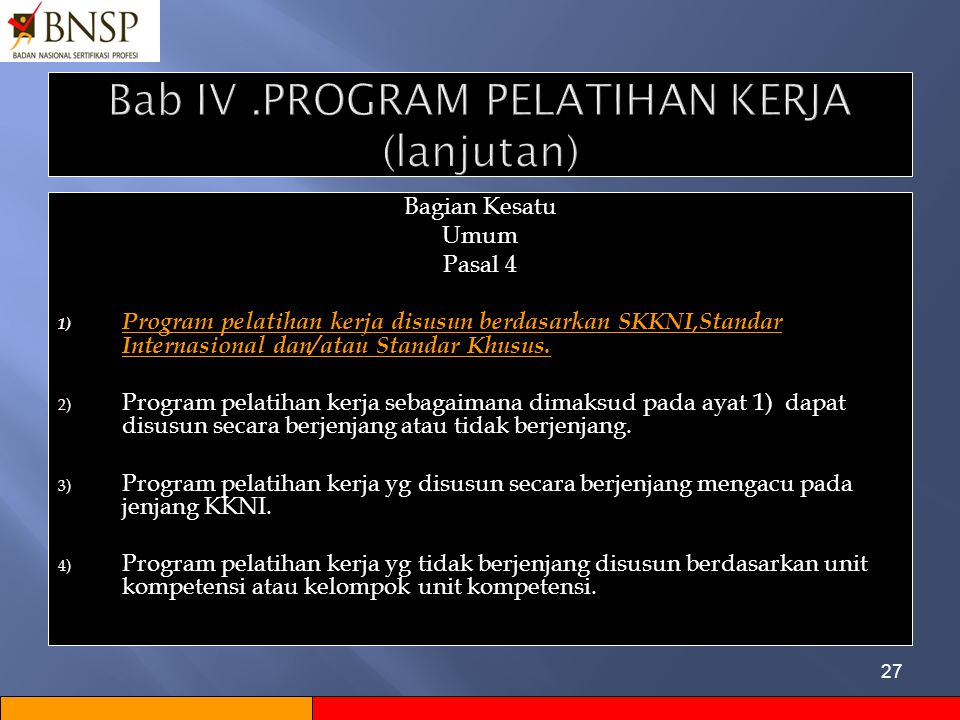 Bab IV .PROGRAM PELATIHAN KERJA (lanjutan)