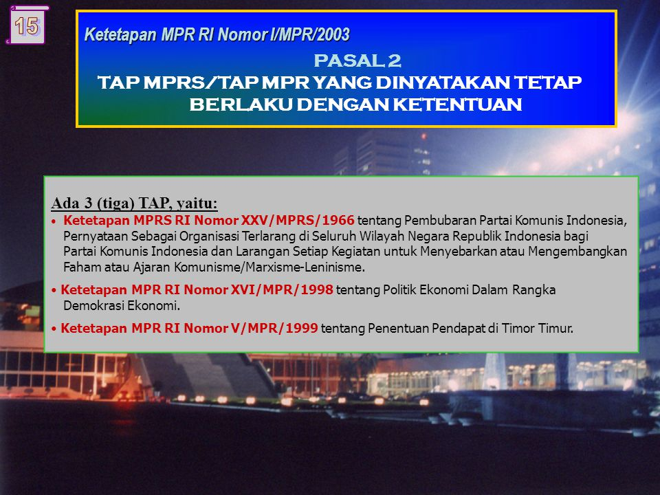 Ketetapan MPR RI Nomor I/MPR/2003 PASAL 2