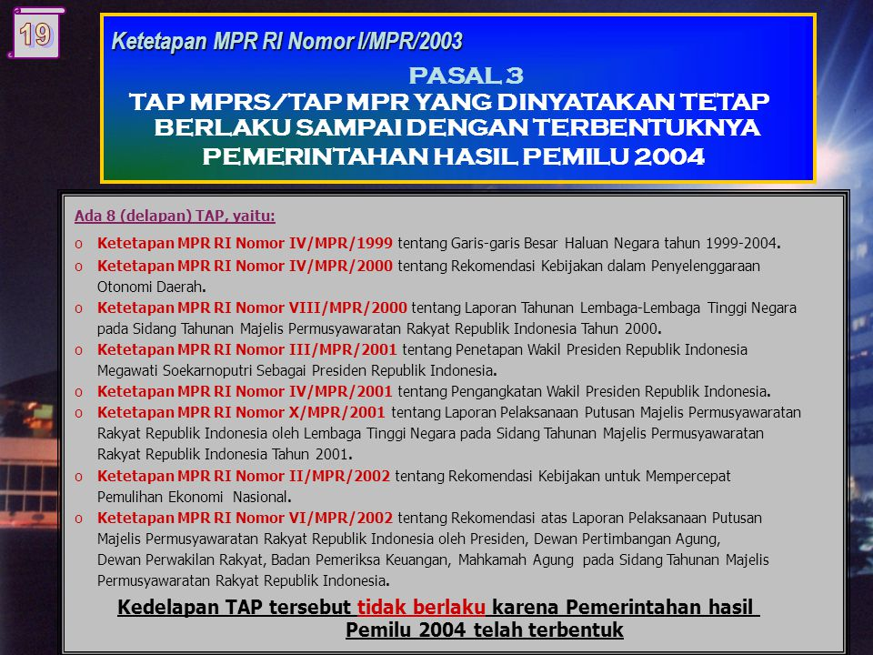 PASAL 3 Ketetapan MPR RI Nomor I/MPR/2003