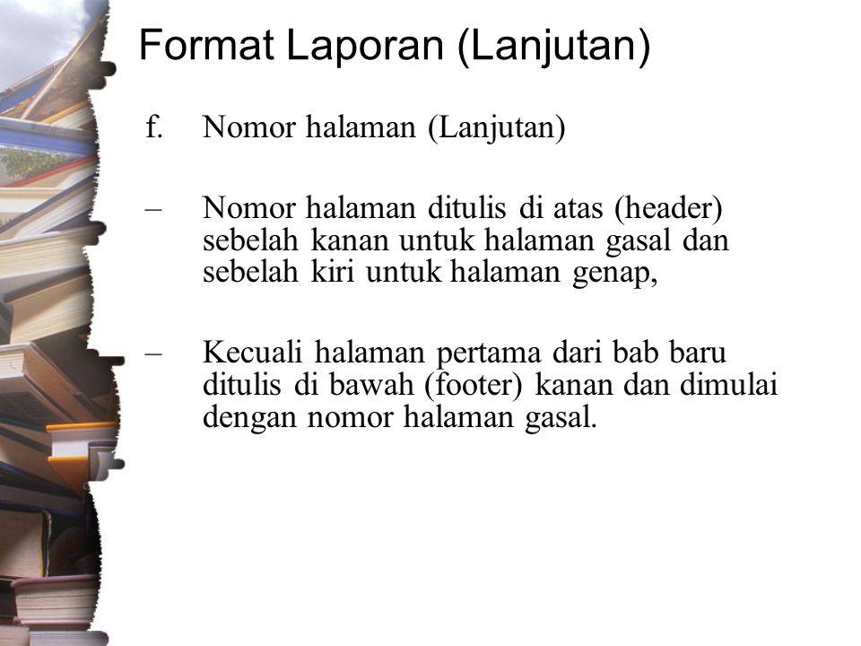 Format Laporan (Lanjutan)