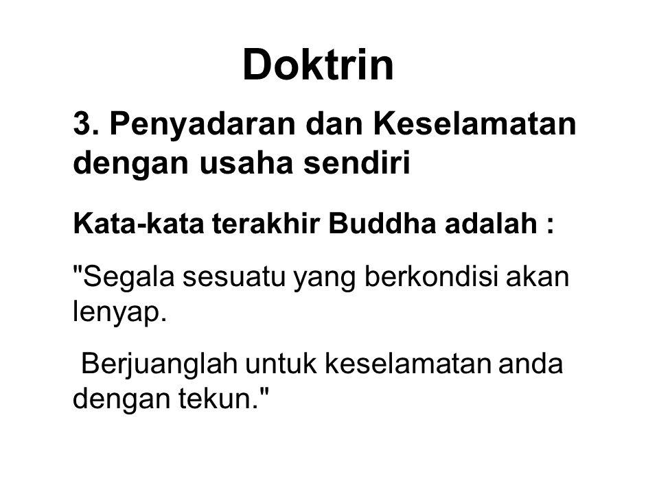 Doktrin 3. Penyadaran dan Keselamatan dengan usaha sendiri